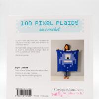 100 PIXEL PLAIDS AU CROCHET d'Ingrid Leroux