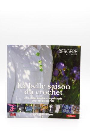LA BELLE SAISON DU CROCHET de Marie-Noëlle Bayard