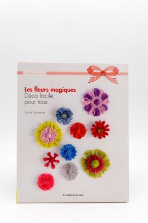 LES FLEURS MAGIQUES de Sylvie Tonnelier
