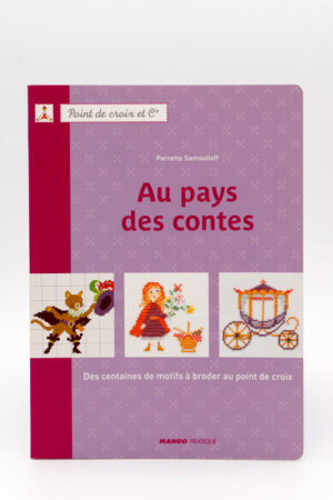 AU PAYS DES CONTES de Perrette Samouïloff